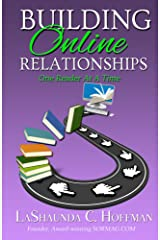 Building Online Relationships: One Reader At A Time Kindle Edition