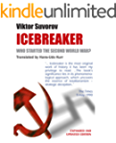 Icebreaker.  WHO STARTED THE SECOND WORLD WAR?