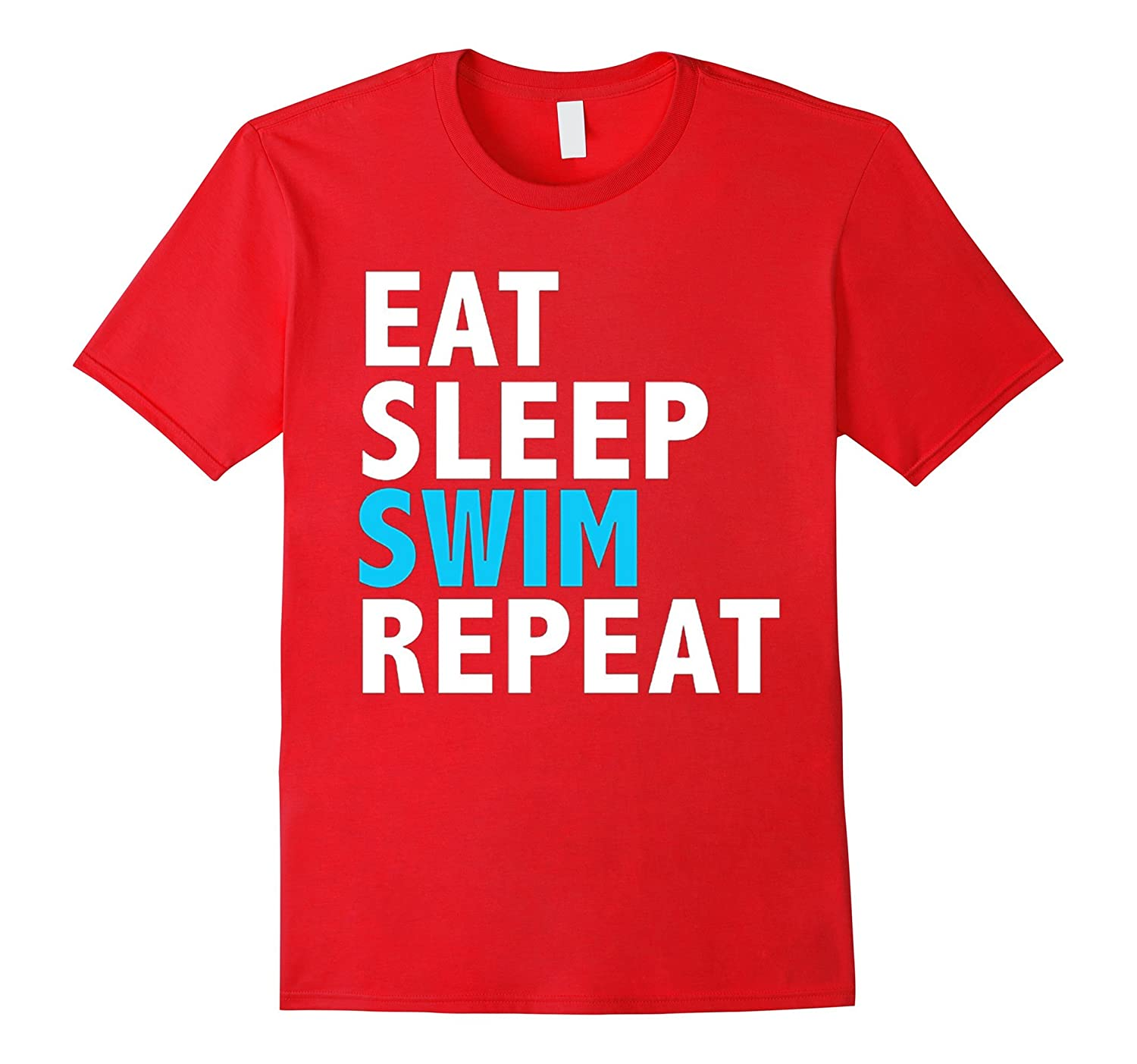 Eat Sleep Swim Repeat Funny T-shirt Swimming Swimmer Diver-CL