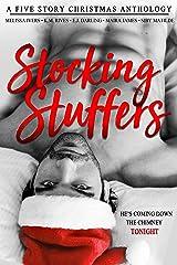 Stocking Stuffers: A Five Story Christmas Anthology Kindle Edition