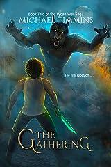 The Gathering (The Lycan War Saga Book 2) Kindle Edition