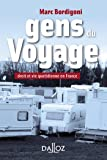 Gens du Voyage. Droit et vie quotidienne en France. Droit et vie quotidienne en France
