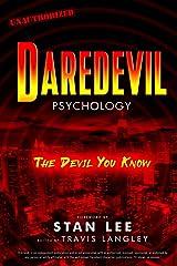 Daredevil Psychology: The Devil You Know (Popular Culture Psychology Book 9) Kindle Edition