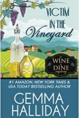 Victim in the Vineyard (Wine & Dine Mysteries Book 3) Kindle Edition