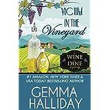 Victim in the Vineyard (Wine & Dine Mysteries Book 3)