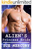 Alien's Princess Bride: A Sci-Fi Alien Romance (Mail Order Human Book 2)
