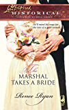 The Marshal Takes a Bride (Mills & Boon Historical) (Charity House, Book 1)