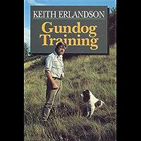 GUNDOG TRAINING (English Edition)