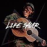 LIFE SAVER[初回盤]
