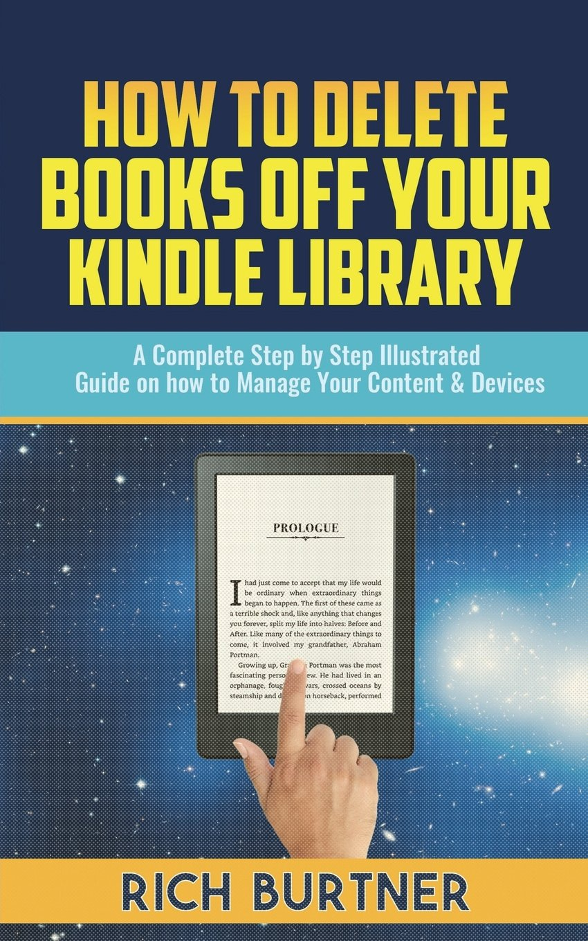 How To Delete Books Off Your Kindle Library: A Complete Step