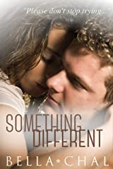 Something Different: A New Adult Erotic Romance (Inseparable Book 3) Kindle Edition
