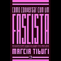 Como conversar com um fascista (Portuguese Edition)