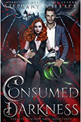 Consumed by Darkness (Dynasty of Blood Saga Book 3) Kindle Edition