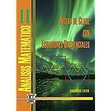 Notas de clase con ecuaciones diferenciales: Análisis matemático 2 (Spanish Edition)