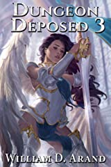 Dungeon Deposed: Book 3 Kindle Edition