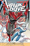 Hawk And Dove Vol. 1: First Strikes (The New 52)