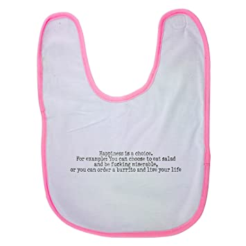amazon com pink baby bib with happiness is a choice for example