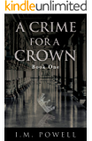 A Crime for a Crown - Book One: A Medieval Romance
