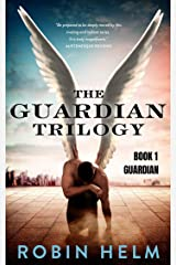 Guardian: The Guardian Trilogy, Book 1 Kindle Edition