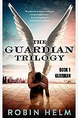 Guardian: The Guardian Trilogy, Book 1