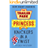 Knickers in a Twist (A Trailer Park Princess Cozy Mystery Book 4)