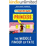 The Middle Finger of Fate (The Trailer Park Princess Book 1)
