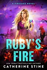 Ruby's Fire (A Fireseed novel Book 2) Kindle Edition