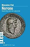 Nerone: Duemila anni di calunnie (Tascabili Maxi)