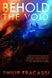 Behold the Void (English Edition)