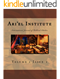 Ari'el Institute: International Journal of Biblical Studies
