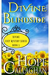 Divine Blindside: A Divine Cozy Mystery (Divine Christian Cozy Mysteries Series Book 3) Kindle Edition