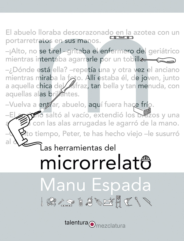 Las herramientas del microrrelato (Mezclatura): Amazon.es ...