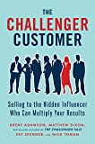 The Challenger Customer: Selling to the Hidden