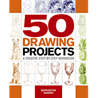 50 Drawing Projects: A creative step-by-step workbook (English Edition)