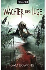 Wächter der Lüge: Roman (Die Saga von Rostigan und Tarzi 2) (German Edition) Kindle Edition