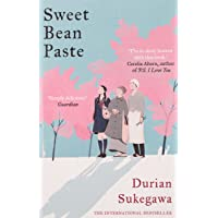 Sweet Bean Paste: The International Bestseller