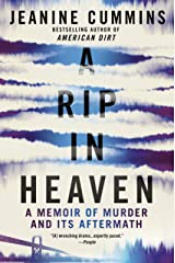 A Rip in Heaven: A Memoir of Murder And Its Aftermath Kindle Edition
