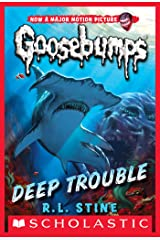 Deep Trouble (Classic Goosebumps #2) Kindle Edition