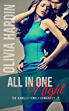 All in One Night (The Rawley Family Romances Book 7)