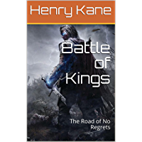 Battle of Kings: The Road of No Regrets