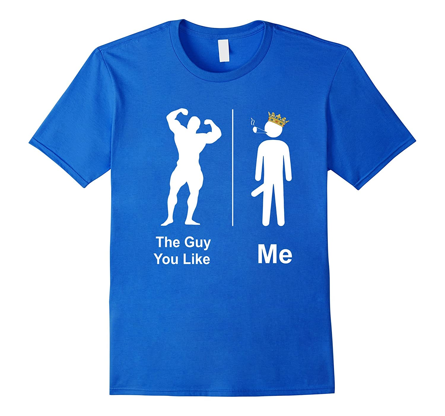 c6933c9e The Guy You Like Vs Me Funny Mens T-shirt Humorous Novelty-BN ...