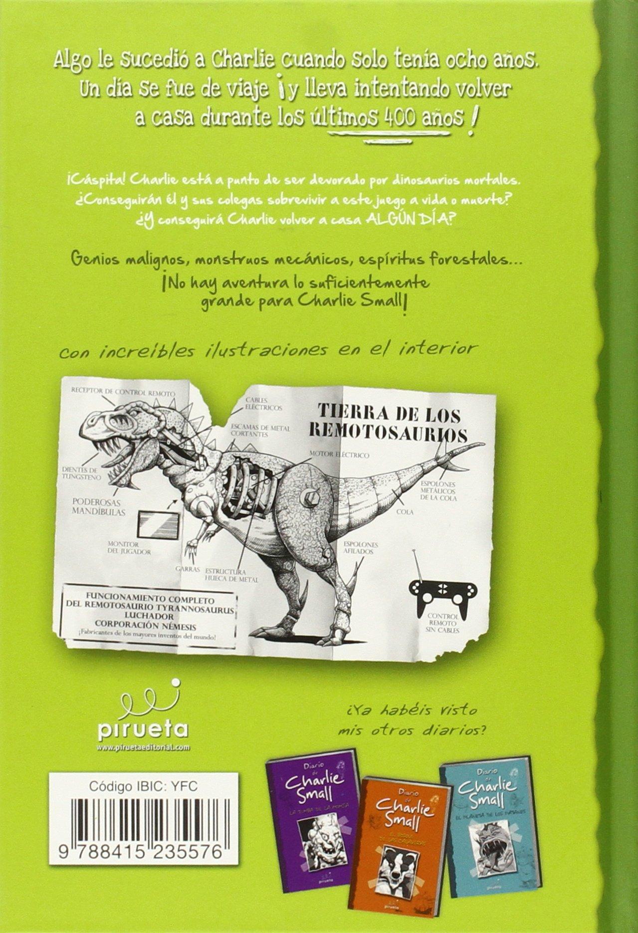 Charlie Small. En el pais de los Remotosauros (Spanish Edition): Charlie Small: 9788415235576: Amazon.com: Books