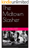 The Midtown Slasher