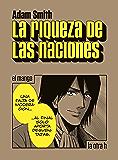 La riqueza de las naciones: el manga (La otra h) (Spanish Edition)