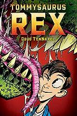 Tommysaurus Rex Paperback
