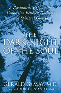 Amazon com: Dark Nights of the Soul: A Guide to Finding Your Way