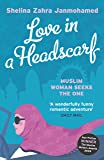Love in a Headscarf: Muslim Woman Seeks The One