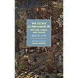 The Secret Commonwealth: Of Elves, Fauns, and Fairies (New York Review Books Classics)