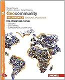 Geocommunity. Ediz. arancione. Con laboratorio delle competenze. Per la Scuola media. Con e-book. Con espansione online: 3
