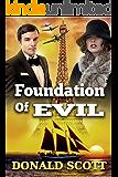 Foundation of Evil